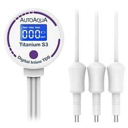 Titanium S3 Digital Inline TDS Meter with Three Probe Sensors - Auto Aqua