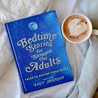 Bedtime Stories For Stressed Out Adults Book